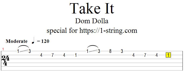 dom dolla - take it one string tabs